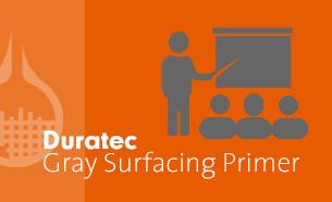 Duratec Gray Surfacing Primer