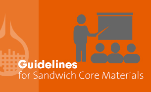 Guidelines for Sandwich Core Materials