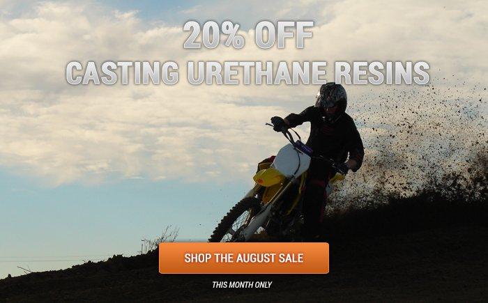 Save 20% on all Urethane Resins!
