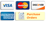 Visa, MasterCard, Discover, American Express, & Purchase Orders Gladly Accepted