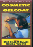 Cosmetic Gel Coat and Fiberglass Repair, Volume 1 [DVD]